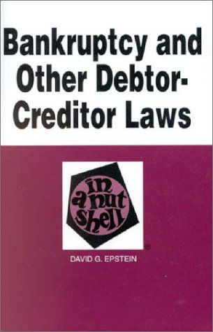 Bankruptcy and Other Debtor-Creditor Laws in a Nutshell 5th 1995 9780314065377 Front Cover