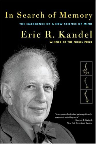 In Search of Memory The Emergence of a New Science of Mind  2007 edition cover