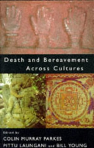 Death and Bereavement Across Cultures   1996 edition cover