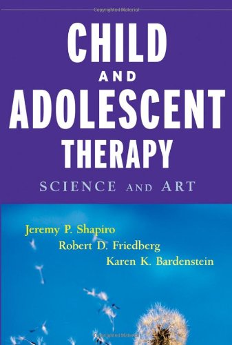 Child and Adolescent Therapy Science and Art  2006 edition cover