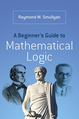 Beginner's Guide to Mathematical Logic   2014 edition cover
