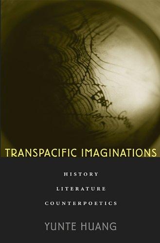 Transpacific Imaginations History, Literature, Counterpoetics  2008 edition cover