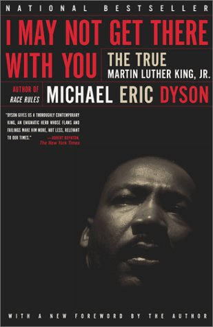 I May Not Get There with You The True Martin Luther King, Jr.  2001 edition cover