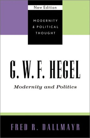 G. W. F. Hegel Modernity and Politics  2002 9780742521377 Front Cover