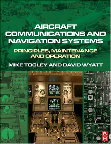 Aircraft Communications and Navigation Systems Principles, Maintenance and Operation  2007 edition cover