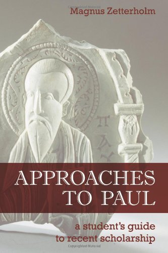 Approaches to Paul A Student's Guide to Recent Scholarship  2009 edition cover