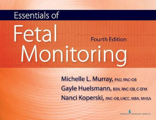 Essentials of Fetal Monitoring  4th 2011 edition cover