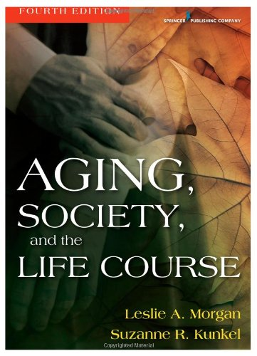 Aging, Society and the Life Course  4th 2011 edition cover