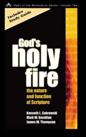 God's Holy Fire : The Nature and Function of Scripture 1st 2002 edition cover