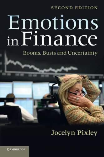 Emotions in Finance Booms, Busts and Uncertainty 2nd 2012 9781107633377 Front Cover