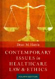 Contemporary Issues in Healthcare Law and Ethics:   2014 edition cover
