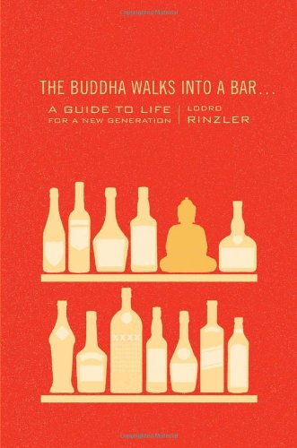 Buddha Walks into a Bar... A Guide to Life for a New Generation  2012 edition cover