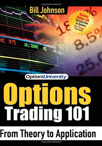 Options Trading 101 From Theory to Application N/A 9781600372377 Front Cover