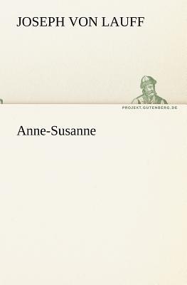 Anne-Susanne   2011 9783842406377 Front Cover