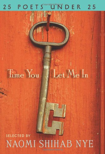 Time You Let Me In 25 Poets under 25  2010 9780061896378 Front Cover