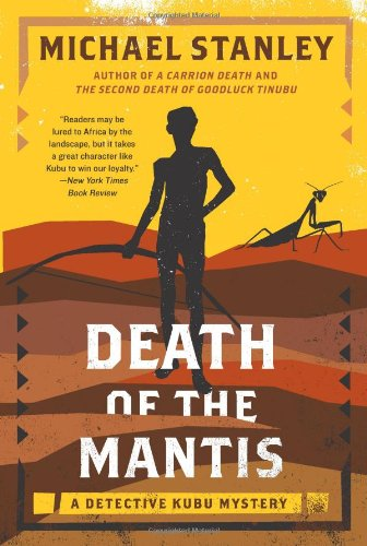 Death of the Mantis A Detective Kubu Mystery  2011 edition cover