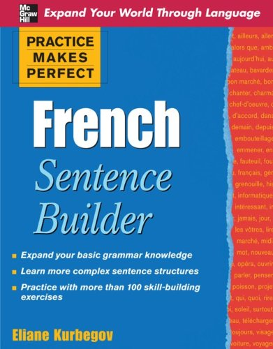 Practice Makes Perfect French Sentence Builder   2010 edition cover