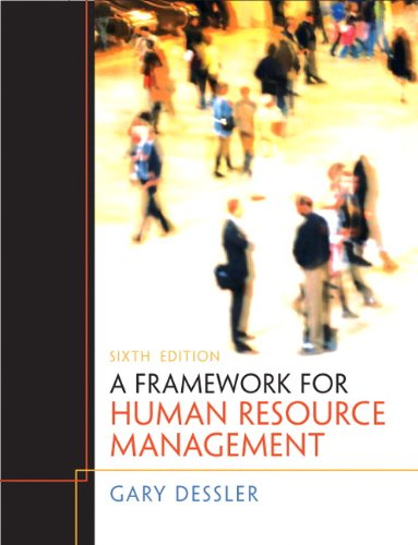 Framework for Human Resource Management  6th 2011 edition cover