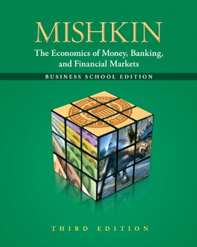 Mishkin The Economics of Money, Banking and Financial Markets 3rd 2013 (Revised) edition cover