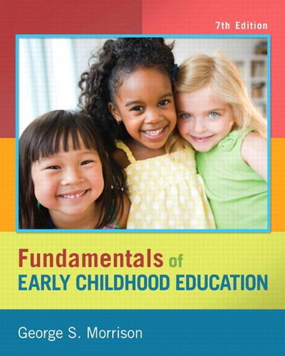Fundamentals of Early Childhood Education  7th 2014 edition cover