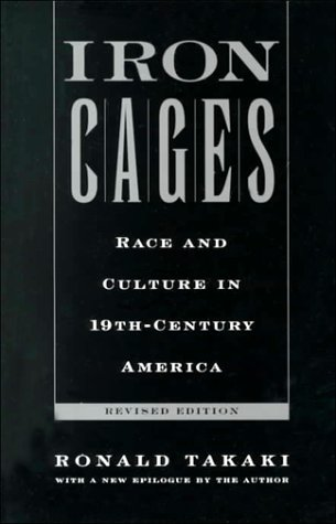Iron Cages Race and Culture in 19th-Century America 2nd 2000 (Revised) edition cover