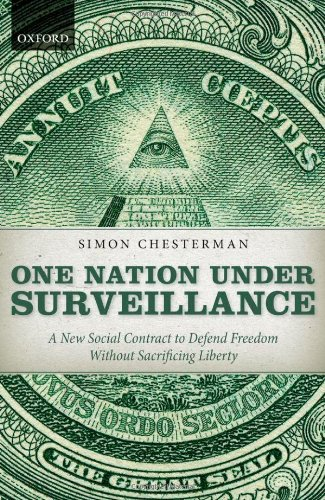 One Nation under Surveillance A New Social Contract to Defend Freedom Without Sacrificing Liberty  2011 edition cover