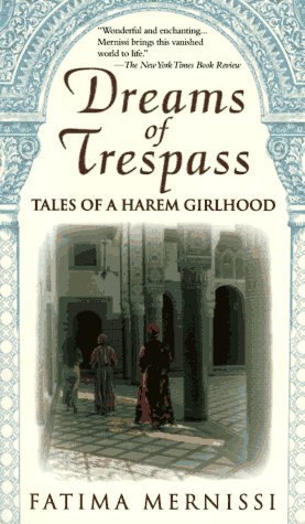 Dreams of Trespass Tales of a Harem Girlhood  1994 edition cover