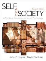 Self and Society A Symbolic Interactionist Social Psychology 11th 2011 edition cover