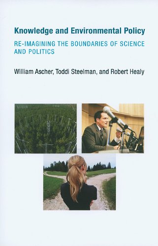 Knowledge and Environmental Policy Re-Imagining the Boundaries of Science and Politics  2010 edition cover