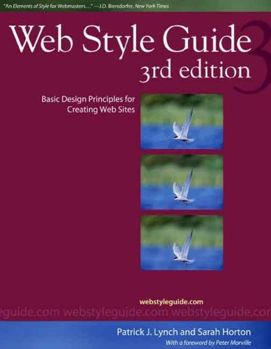 Web Style Guide Basic Design Principles for Creating Web Sites 3rd 2008 (Guide (Instructor's)) edition cover