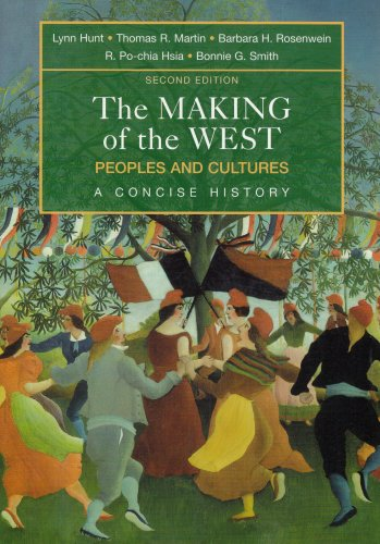 Making of the West : Peoples and Cultures, a Concise History 2nd 2007 edition cover