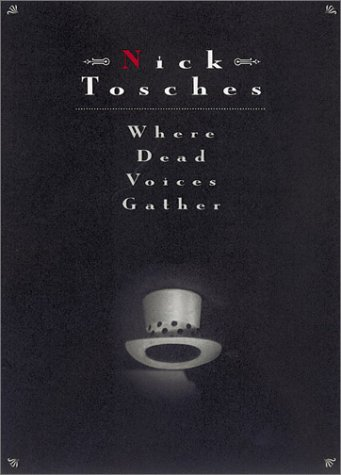 Where Dead Voices Gather  Reprint  9780316895378 Front Cover