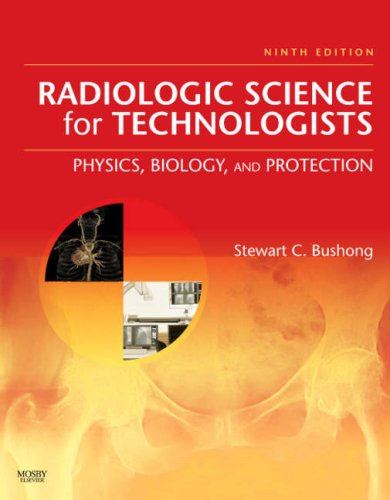 Radiologic Science for Technologists Physics, Biology, and Protection 9th 2008 edition cover