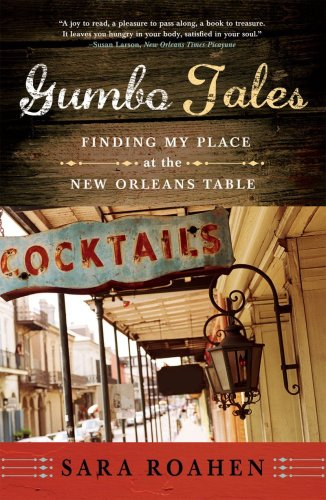 Gumbo Tales Finding My Place at the New Orleans Table  2009 edition cover