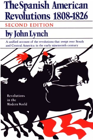 Spanish-American Revolutions, 1808-1826  2nd 1986 edition cover