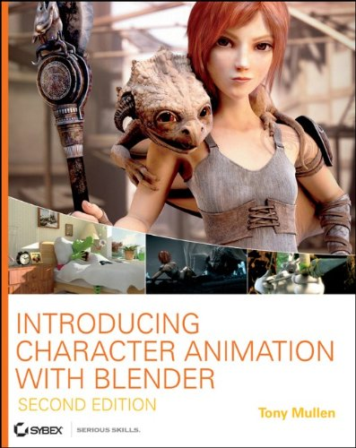 Introducing Character Animation with Blender  2nd 2011 edition cover