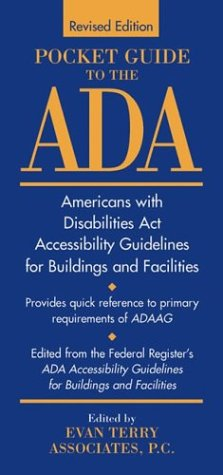 Pocket Guide to the ADA Americans with Disabilities Act Accessibility Guidelines for Buildings and Facilities 2nd 1997 (Revised) 9780471181378 Front Cover