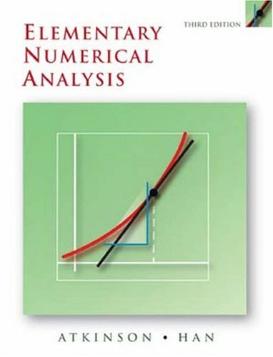 Elementary Numerical Analysis  3rd 2004 (Revised) edition cover