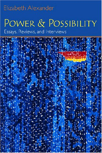 Power and Possibility Essays, Reviews, and Interviews  2007 9780472069378 Front Cover
