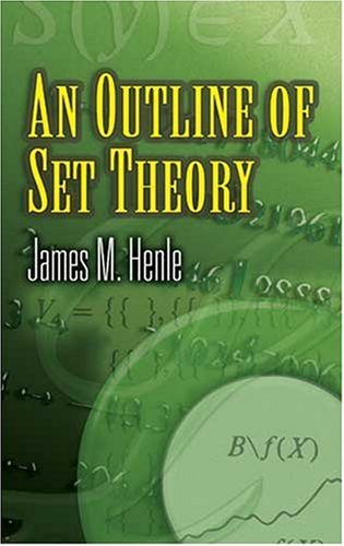 Outline of Set Theory   2007 9780486453378 Front Cover