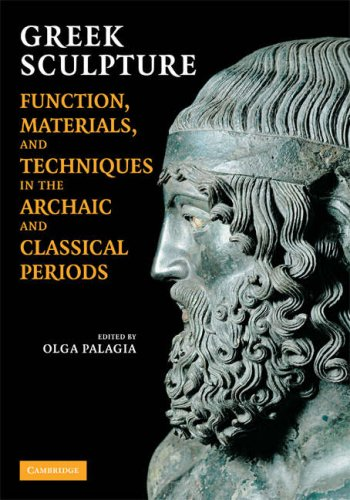 Greek Sculpture Function, Materials, and Techniques in the Archaic and Classical Periods  2008 9780521738378 Front Cover