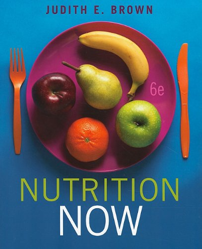 Nutrition Now  6th 2011 edition cover