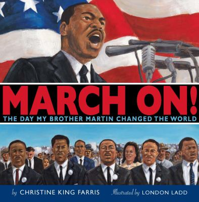 March On! The Day My Brother Martin Changed the World  2008 edition cover