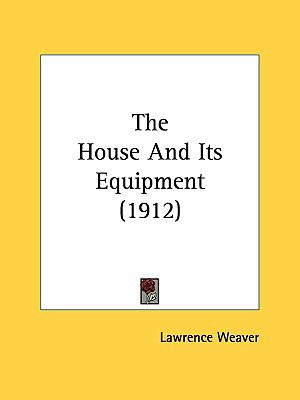 House and Its Equipment N/A 9780548670378 Front Cover