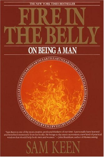 Fire in the Belly On Being a Man N/A 9780553351378 Front Cover