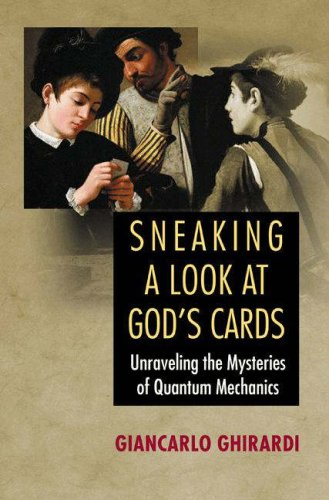 Sneaking a Look at God's Cards Unraveling the Mysteries of Quantum Mechanics  2005 (Revised) edition cover