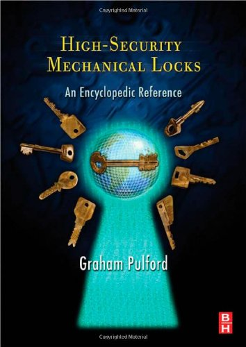 High-Security Mechanical Locks An Encyclopedic Reference  2008 9780750684378 Front Cover