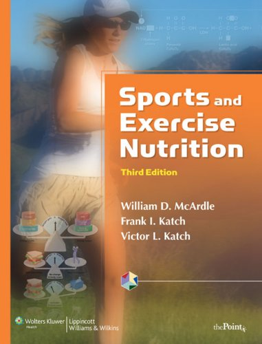 Sports and Exercise Nutrition  3rd 2007 (Revised) edition cover