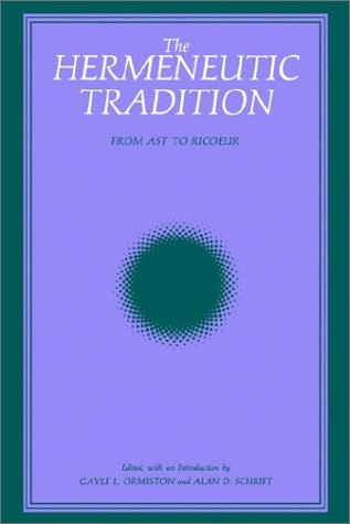 Hermeneutic Tradition From Ast to Ricoeur N/A edition cover