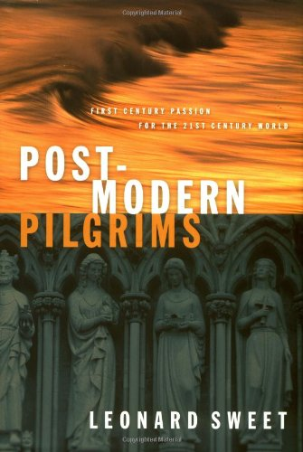 Post-Modern Pilgrims First Century Passion for the 21st Century Church  2000 edition cover